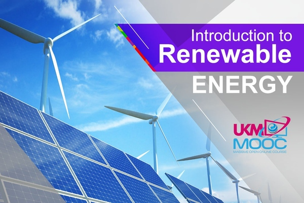 Introduction to Renewable Energy | UKM MOOC