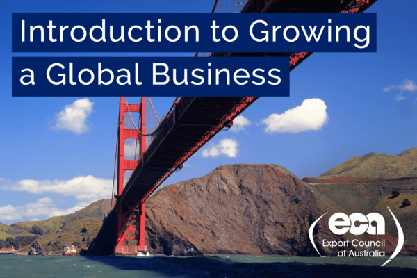 Course__exportcouncilofaustralia_courses_introductiontogrowingaglobalbusiness__course-promo-image-1489550216.65
